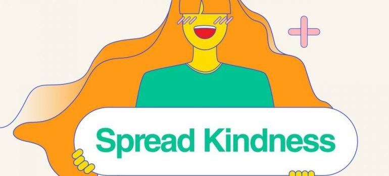 poster that says spread kindness